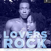 Lovers Rock: Romantic Songs from Jamaica by Various Artists