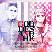 United States of God Des and She by God-des and She