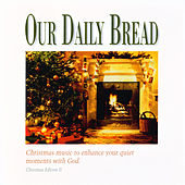 A Christmas Eventide by Our Daily Bread
