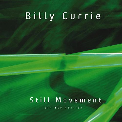 Still Movement by Billy Currie