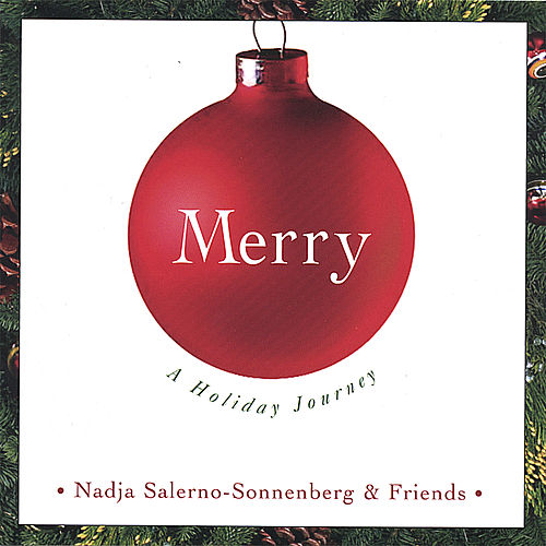 Merry - A Holiday Journey by Nadja Salerno-Sonnenberg