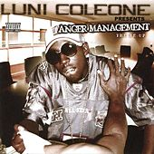 Luni Coleone Presents�Anger Management by Luni Coleone