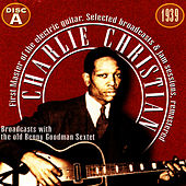 Charlie Christian, The First Master Of The Electric Guitar - Cd A by Charlie Christian