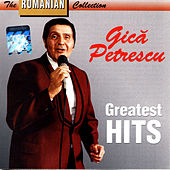 Greatest Hits / Greatest Hits by Gica Petrescu