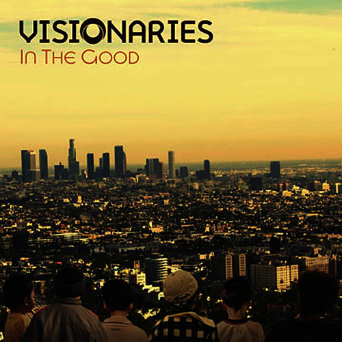 In The Good by The Visionaries