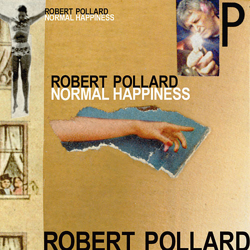 Normal Happiness by Robert Pollard