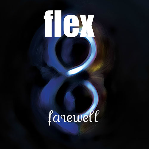 Farewell by Flex