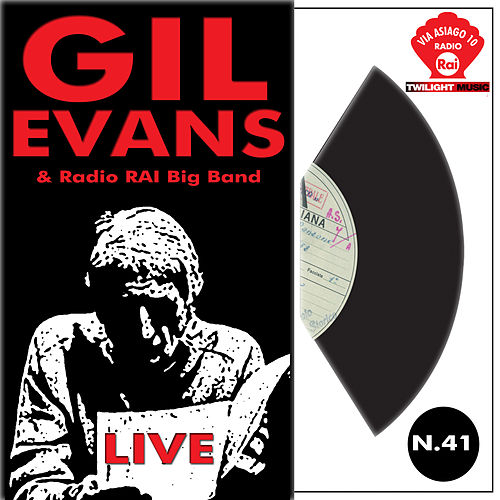 Gil Evans & Radio Rai Big Band by Gil Evans