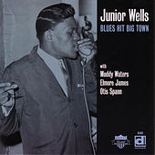 Blues Hit Big Town by Junior Wells