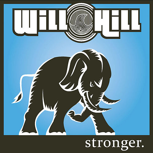 Stronger by Will Hill