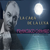 La Cara de la Luna by Francisco Canaro