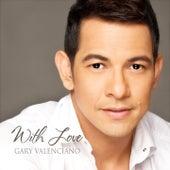 With Love Gary Valenciano by Gary Valenciano