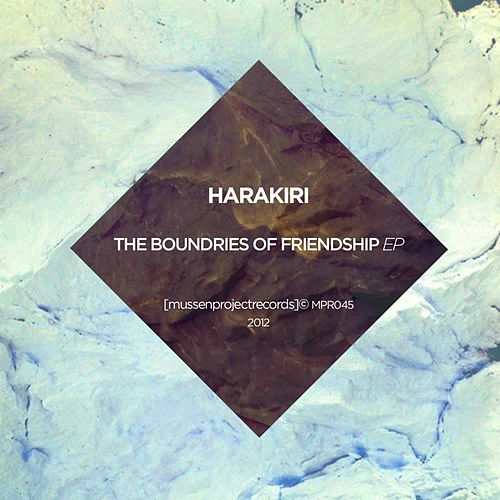 The Boundaries of Friendship ep by Hara Kiri