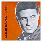 Gilbert Becaud Éxitos by Gilbert Becaud