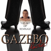 Ladies - The Art of Remixage by Gazebo