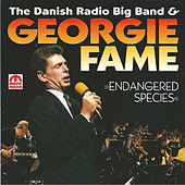 Endagered Species (feat. Danish Radio Big Band) by Georgie Fame