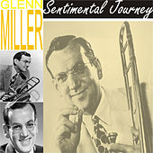 Sentimental Journey by Glenn Miller
