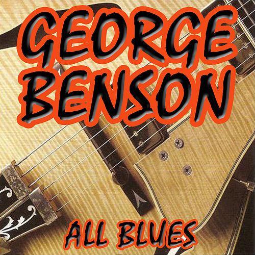 All Blues by George Benson