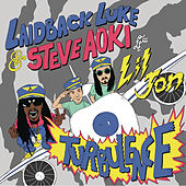 Turbulence (feat. Lil Jon) by Laidback Luke