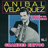 Grandes Exitos, Vol. 2 by Anibal Velasquez