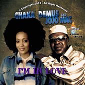 I'm in Love (feat. Jojo Mac) [feat. Jojo Mac] by Chaka Demus