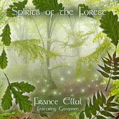 Spirits of the Forest by France Ellul