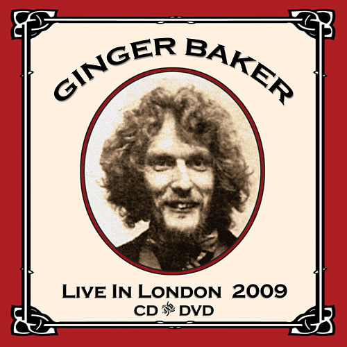 Live In London 2009 by Ginger Baker