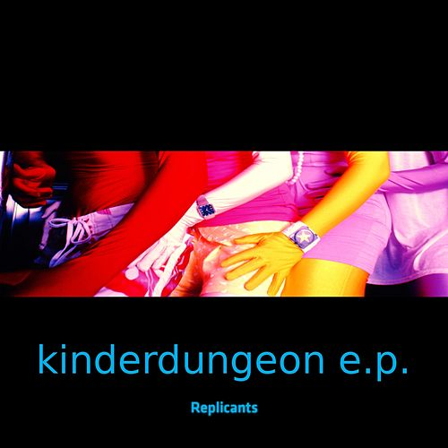 Kinderdungeon by Replicants