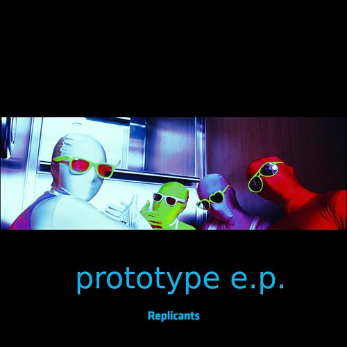 Prototype by Replicants