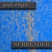 Surrender by Joel Engle