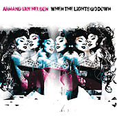 When The Lights Go Down by Armand Van Helden