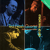 Out of This World von Ted Nash Quartet