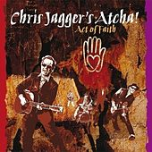 Act Of Faith von Chris Jagger
