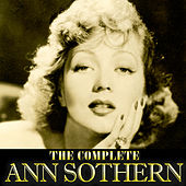 The Complete Ann Sothern by Ann Sothern