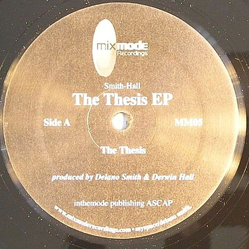 The Thesis EP by Scott Grooves