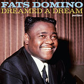 Dreamed a Dream by Fats Domino
