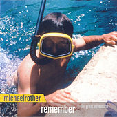 Remember (The Great Adventure) by Michael Rother