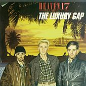 The Luxury Gap by Heaven 17