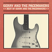 Best Of by Gerry and the Pacemakers