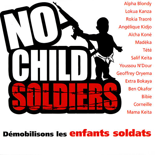 No Child Soldiers by Various Artists