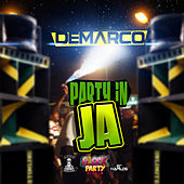 Party in JA - Single by Demarco