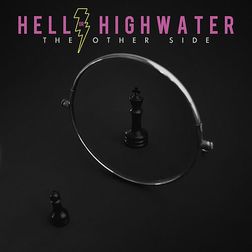 The Other Side by Hell Or Highwater