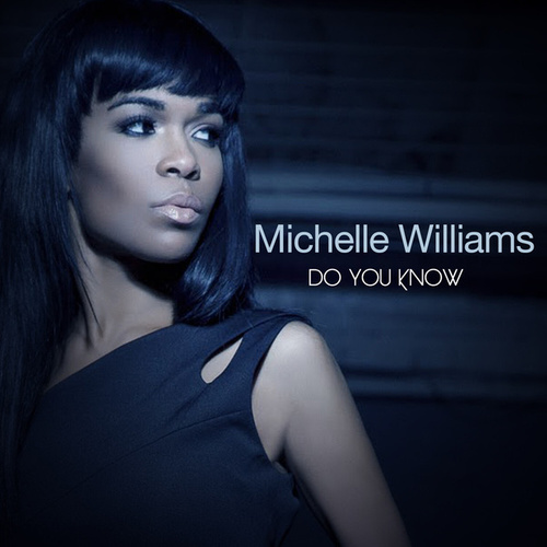Do You Know by Michelle Williams
