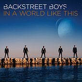 In a World Like This von Backstreet Boys