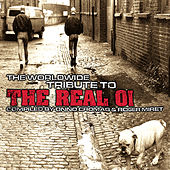The Worldwide Tribute to the Real Oi Vol.1 by Various Artists