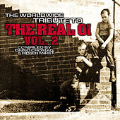The Worldwide Tribute to the Real Oi, Vol. 2 by Various Artists