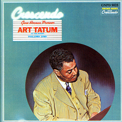 Gene Norman Presents: Art Tatum at the Piano by Art Tatum