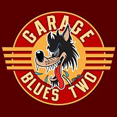 Garage Blues 2 by Various Artists