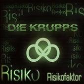 Risikofaktor von Die Krupps