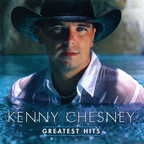 Greatest Hits by Kenny Chesney